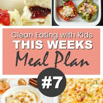 Clean Eating Family Meal Plan #7