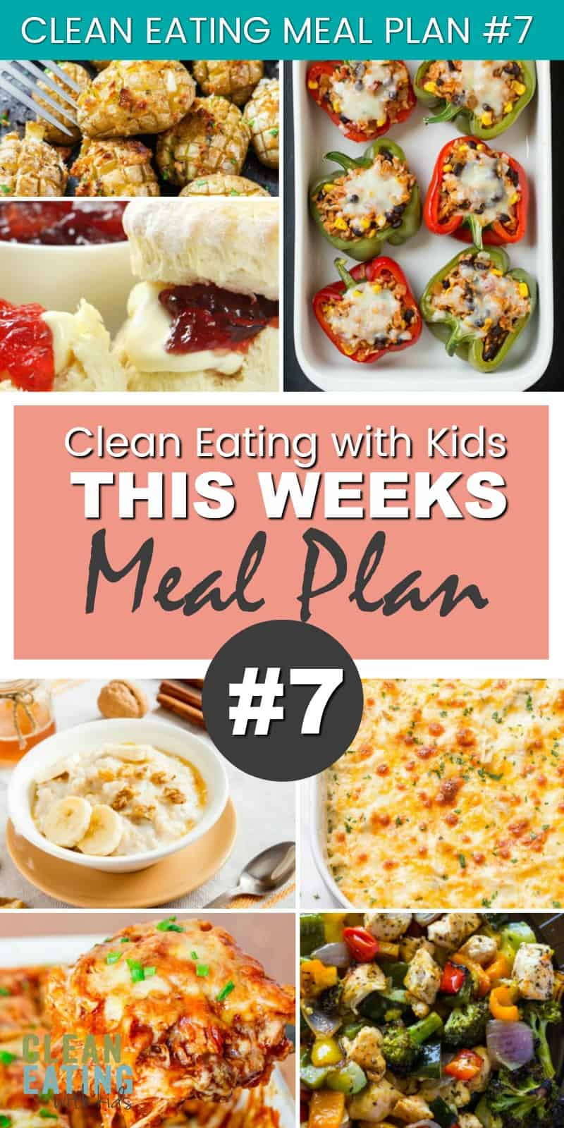 Clean Eating with Kids Family Meal Plan # 7