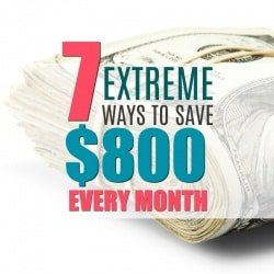7 Drastic Ways to Cut your Expenses by $800 or More a Month