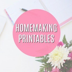 Homemaking Printables