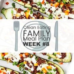 Clean Eating Family Meal Plan #8