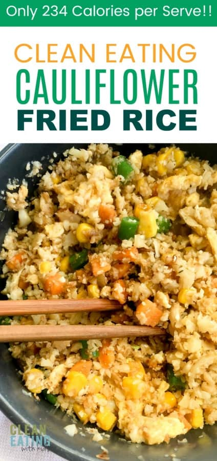 A ridiculously low calorie -Chinese Take Out Alternative that tastes amazing! With only 234 Calories in a very generous sized serve, this Clean Eating Cauliflower Fried Rice is officially one of my favorite weight loss recipes to cook when I want to shift a little of that excess Winter weight.