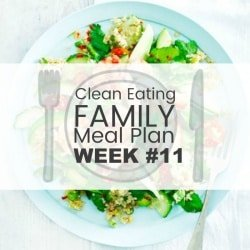 Clean Eating Family Meal Plan #11