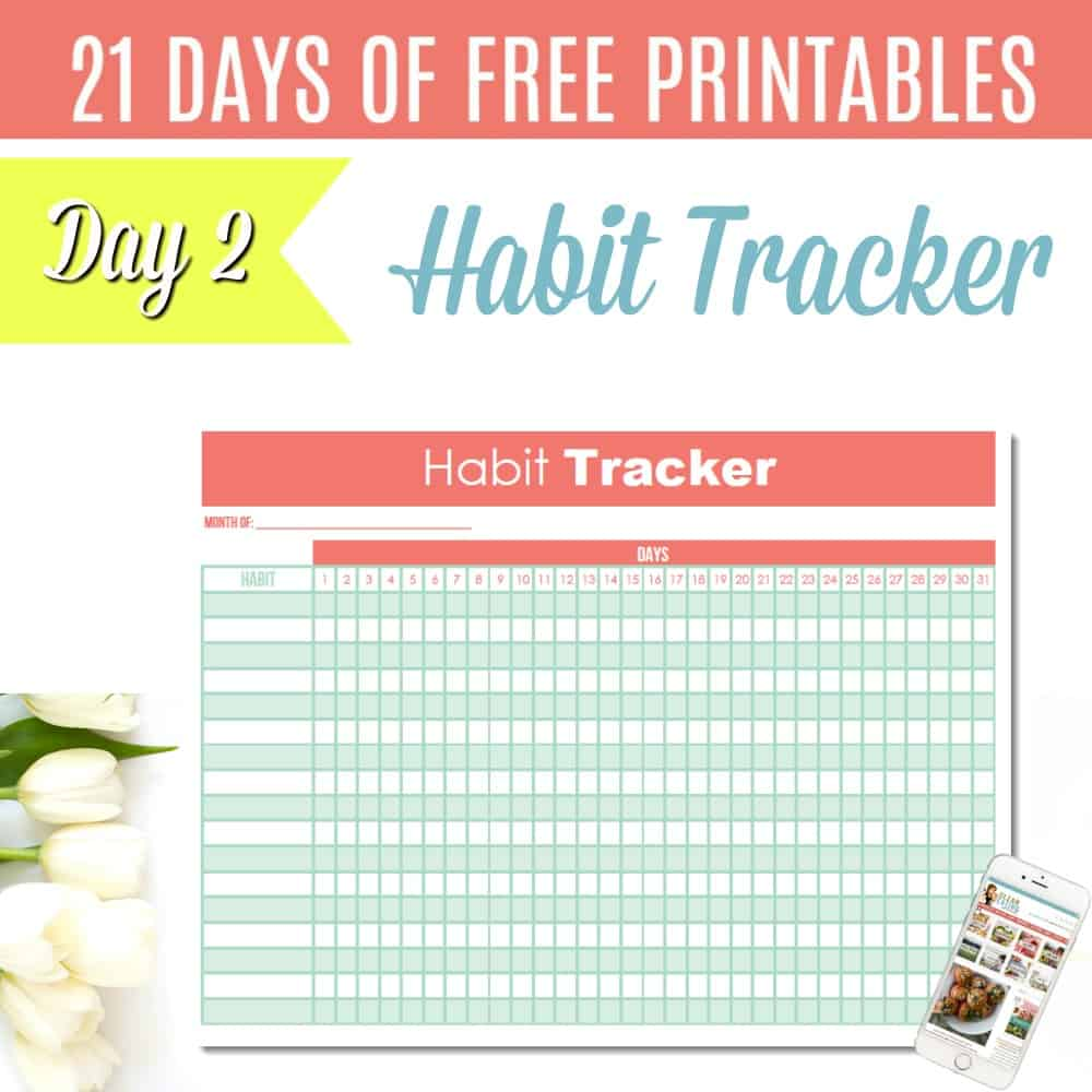 21 Days Free Printables Day 2 Free Printable Habit Tracker Sqr Clean Eating With Kids