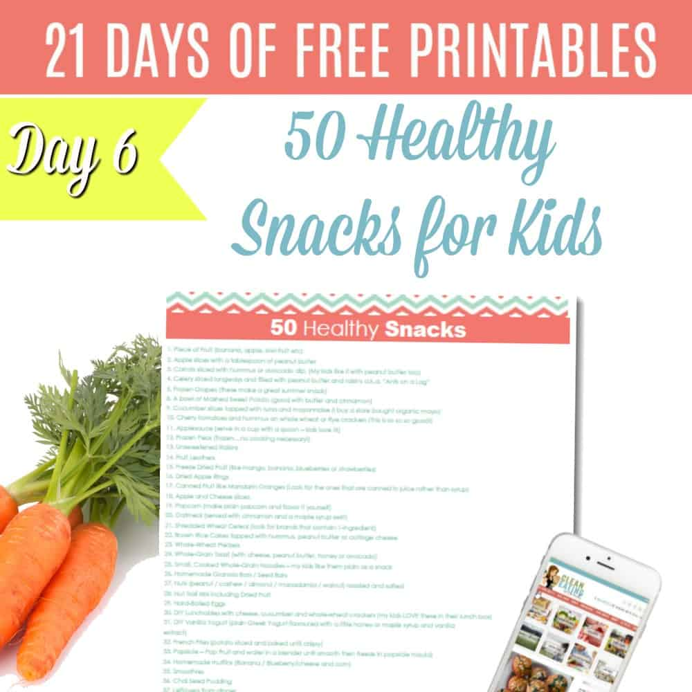 {FREE PRINTABLE} 50 HEALTHY SNACK IDEAS FOR KIDS