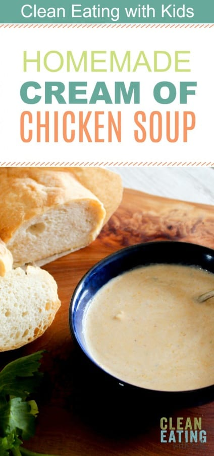 {homemade} Clean Eating Cream of Chicken Soup