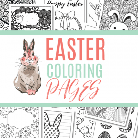 17 Pages of Easter Coloring printables to keep kids of all ages entertained these Easter Holidays.