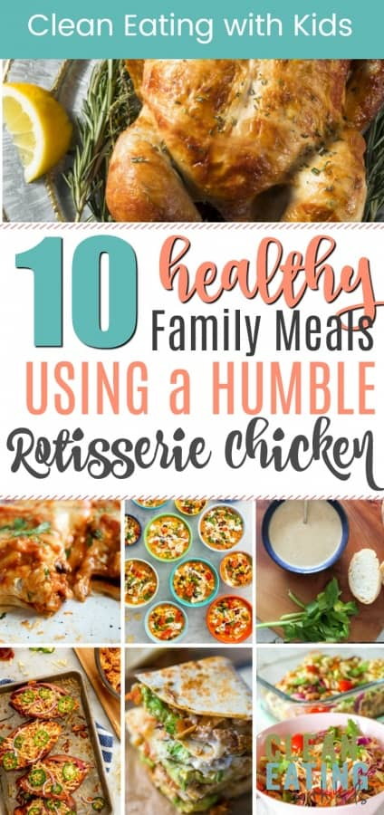 meals to make using a rotisserie chicken