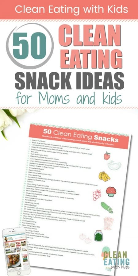 50 clean eating snack ideas - FREE PRINTABLE
