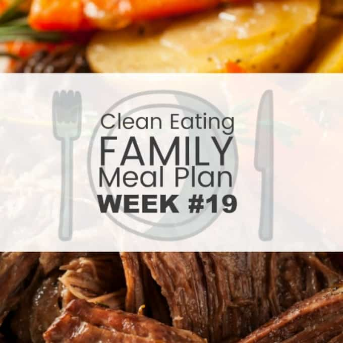 7 Day Clean Eating with Kids Mealplan #19