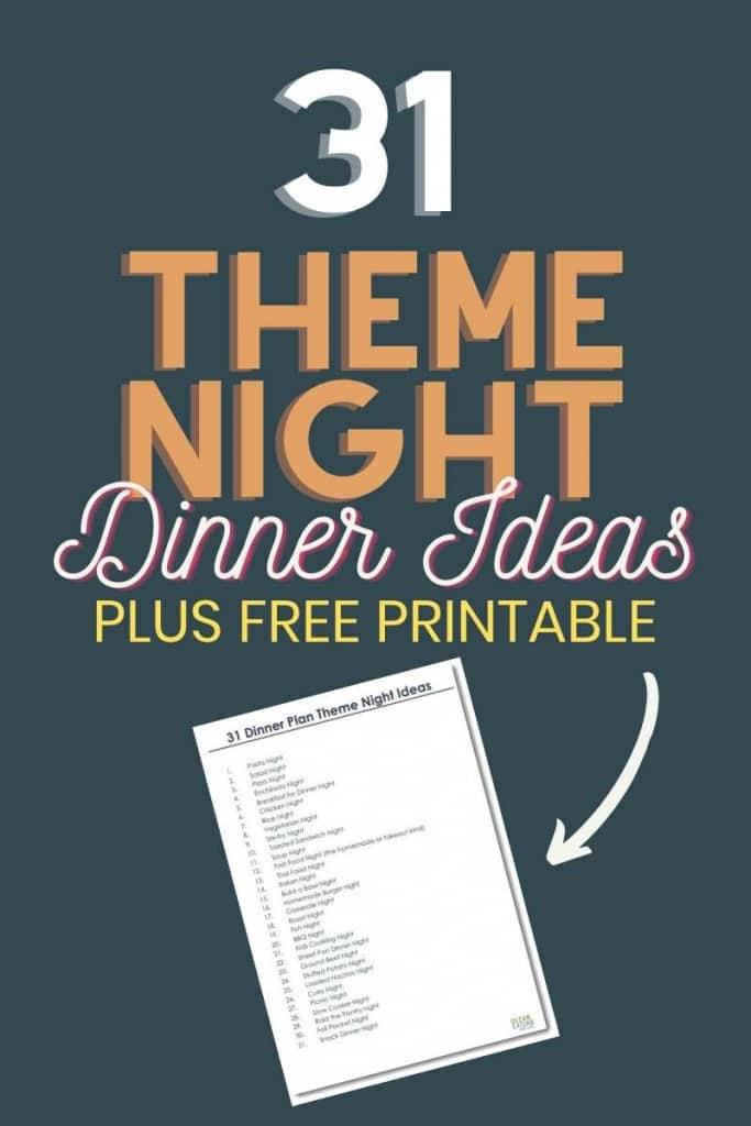 31 Theme Night Dinner IDeas