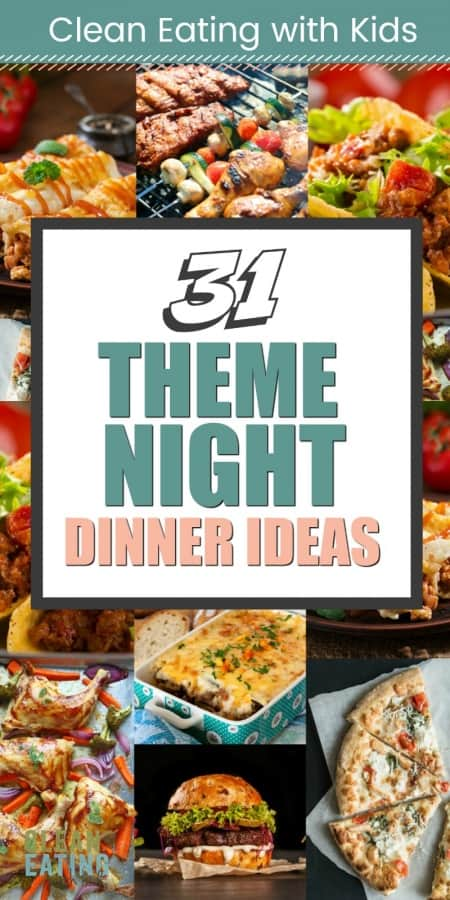 31 theme night dinner ideas