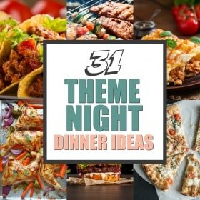 31 Dinner Theme Night Ideas