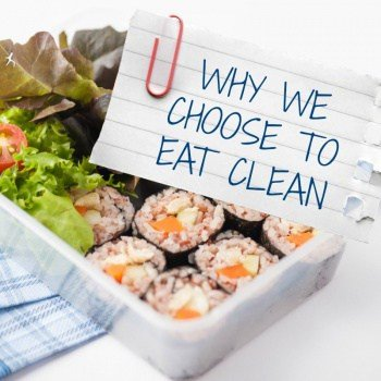 Why we choose to eat clean as a family