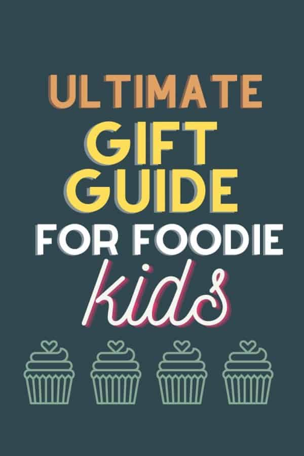 gifts for foodie kids